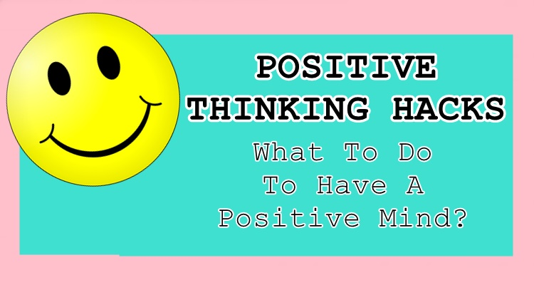 Positive Thinking Hacks