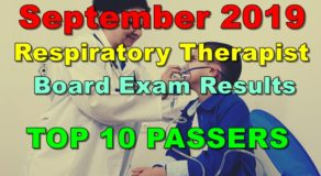 Respiratory Therapist Board Exam Result September 2019 – Top 10 Passers