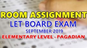 Room Assignment LET Board Exam September 2019 Elementary Level – Pagadian