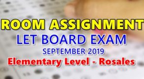 Room Assignment LET Board Exam September 2019 Elementary Level – Rosales
