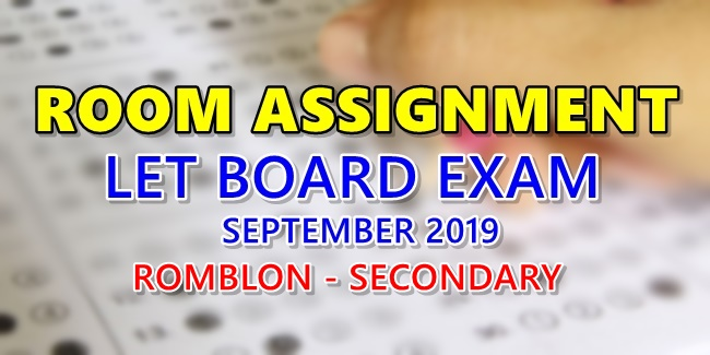 Room Assignment LET Board Exam September 2019 Romblon-SECONDARY