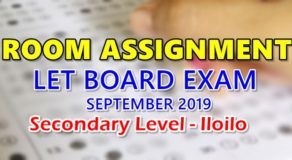 Room Assignment LET Board Exam September 2019 Secondary Level – Iloilo