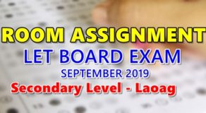 Room Assignment LET Board Exam September 2019 Secondary Level – Laoag