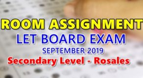 Room Assignment LET Board Exam September 2019 Secondary Level – Rosales