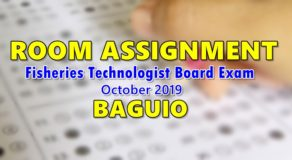 Room Assignment Fisheries Technologist Board Exam October 2019 (Baguio)