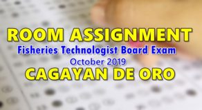 Room Assignment Fisheries Technologist Board Exam October 2019 (CDO)