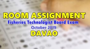 Room Assignment Fisheries Technologist Board Exam October 2019 (Davao)