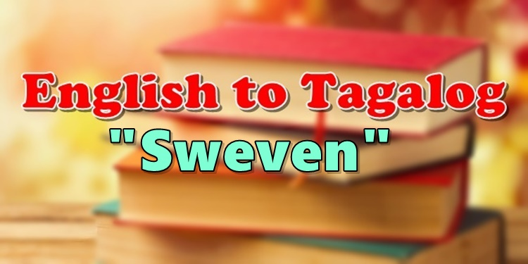 Translate English To Tagalog Sweven