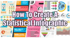 Statistical Infographic – How Do You Make A Statistical Infographic?