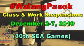 #WalangPasok: Class & Work Suspensions on December 2-7 (2019 SEA Games)