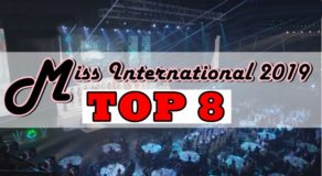 Miss International 2019 TOP 8 Candidates Finally Announced