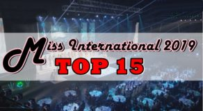 Miss International 2019 TOP 15 Candidates Finally Announced