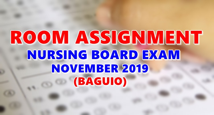 Room Assignment Nursing Board Exam November 2019 BAGUIO