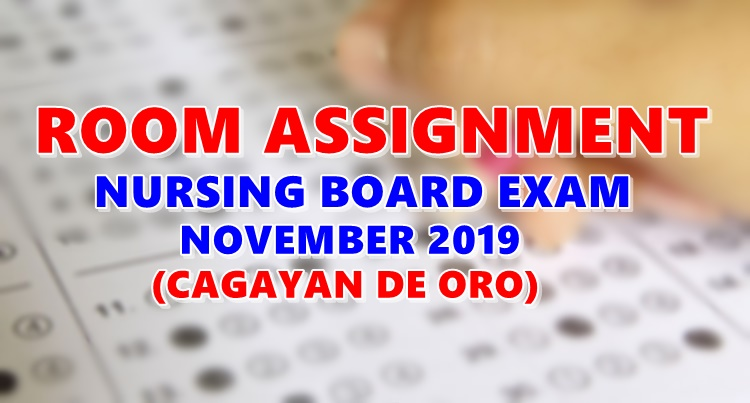 Room Assignment Nursing Board Exam November 2019 CAGAYAN DE ORO