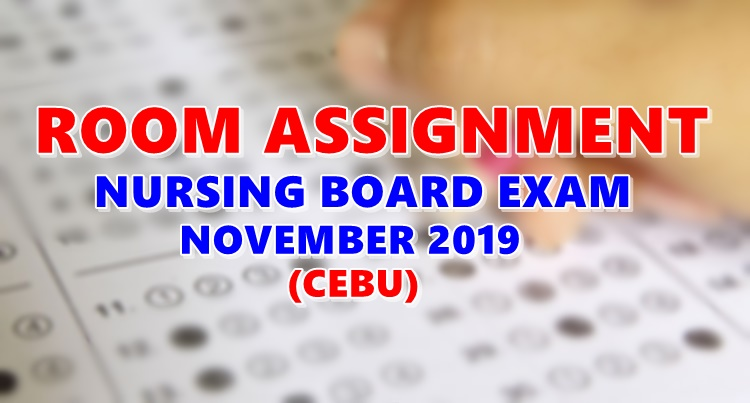 Room Assignment Nursing Board Exam November 2019 CEBU