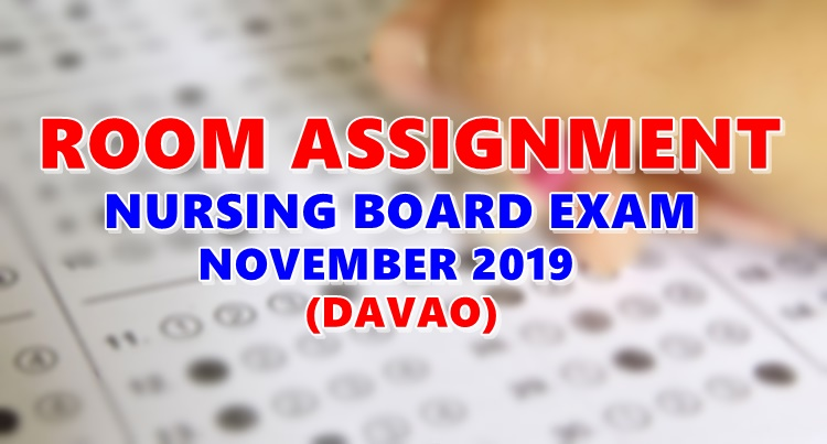 Room Assignment Nursing Board Exam November 2019 DAVAO