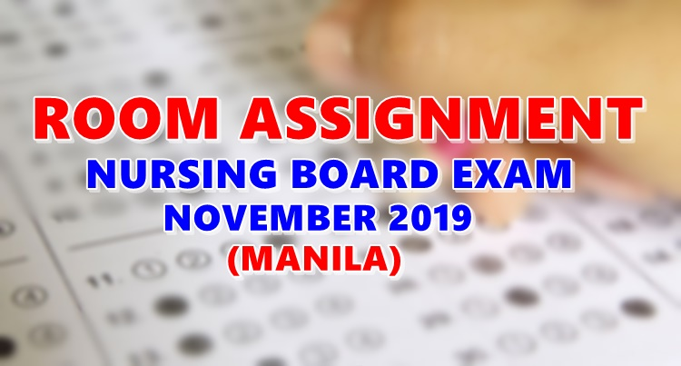 Room Assignment Nursing Board Exam November 2019 MANILA