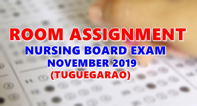 Room Assignment Nursing Board Exam November 2019 TUGUEGARAO