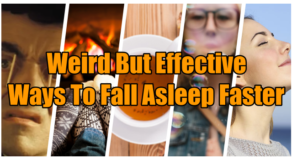 Sleep Tricks – Weird But Surprisingly Effective Ways To Fall Asleep