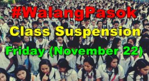 #WalangPasok: Class Suspension Declared In These Areas Today (Nov 22)