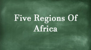 What Are The Following Five Regions Of Africa? (Answers)