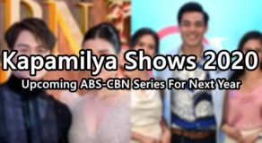 Kapamilya Shows 2020: Upcoming ABS-CBN Series For Next Year