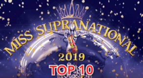 Miss Supranational 2019 Top 10 Finalists Finally Announced