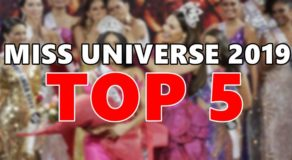 MISS UNIVERSE 2019: Top 5 Candidates Finally Announced
