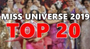 MISS UNIVERSE 2019: Top 20 Candidates Finally Announced