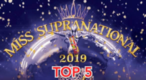 Miss Supranational 2019 Top 5 Finalists Finally Announced