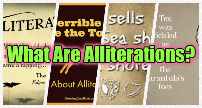 Alliteration - What Exactly Is Alliteration? (Answers)