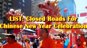 LIST: Closed Roads For Chinese New Year Celebration (Jan. 24)
