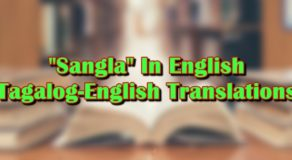 "Sangla In English: Tagalog-English Translation of ""Sangla"""