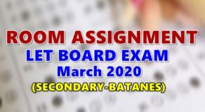Room Assignments LET March 2020 Teachers Board Exam (Secondary-Batanes)
