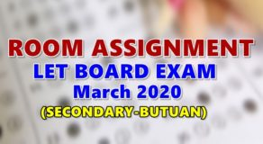 Room Assignments LET March 2020 Teachers Board Exam (Secondary-Butuan)