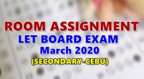 Room Assignments LET March 2020 Teachers Board Exam (Secondary-Cebu)
