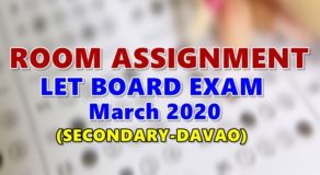 Room Assignments LET March 2020 Teachers Board Exam (Secondary-Davao)