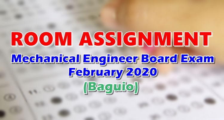 Room Assignment Mechanical Engineer Board Exam February 2020 Baguio