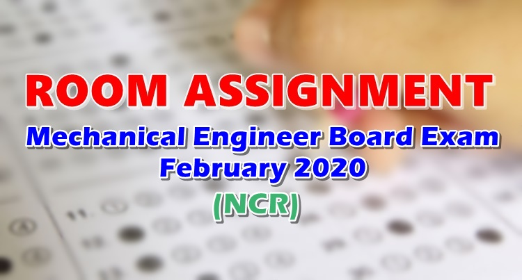 Room Assignment Mechanical Engineer Board Exam February 2020 NCR