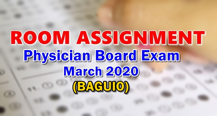 Room Assignment Physician Board Exam March 2020 BAGUIO