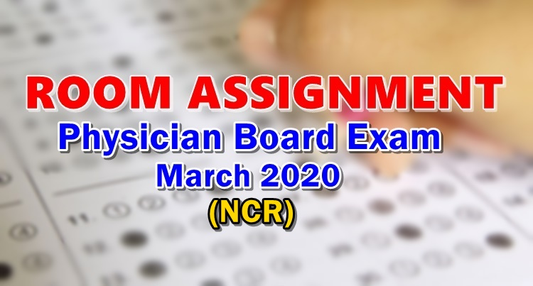 Room Assignment Physician Board Exam March 2020 NCR