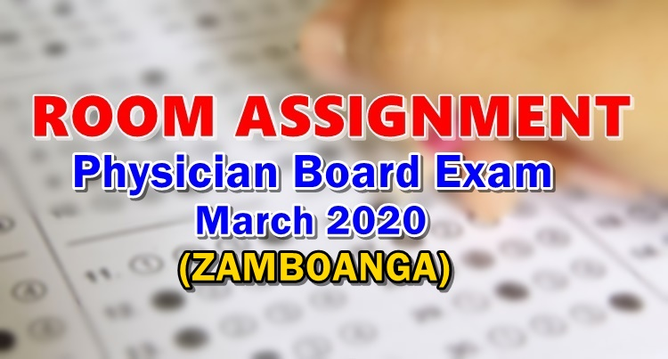 Room Assignment Physician Board Exam March 2020 ZAMBOANGA