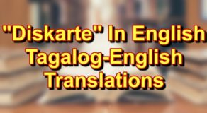 Diskarte In Enlgish: Tagalog To English Translations