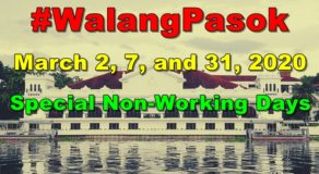 #WalangPasok: March 2, 7, & 31, 2020 Declared as Special Non-Working Holidays