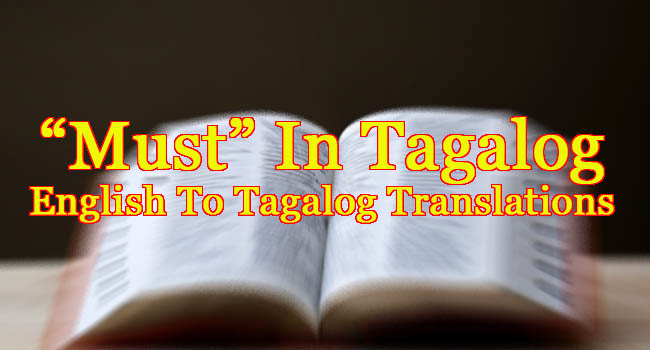 MUST IN TAGALOG