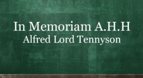 In Memoriam AHH – A Poem By Alfred Lord Tennyson