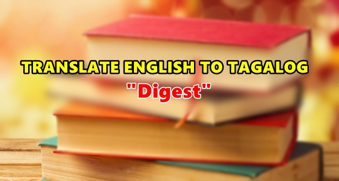 Translate English To Tagalog Digest