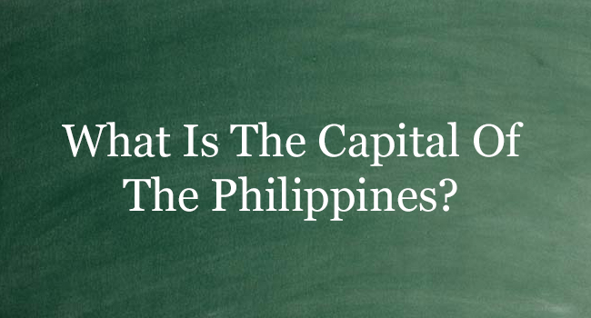 CAPITAL OF THE PHILIPPINES