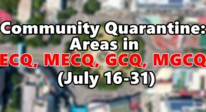 Community Quarantine Areas in ECQ, MECQ, GCQ, MGCQ (July 16-31)