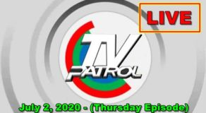 TV Patrol News – July 2, 2020 Episode (Live Streaming)
